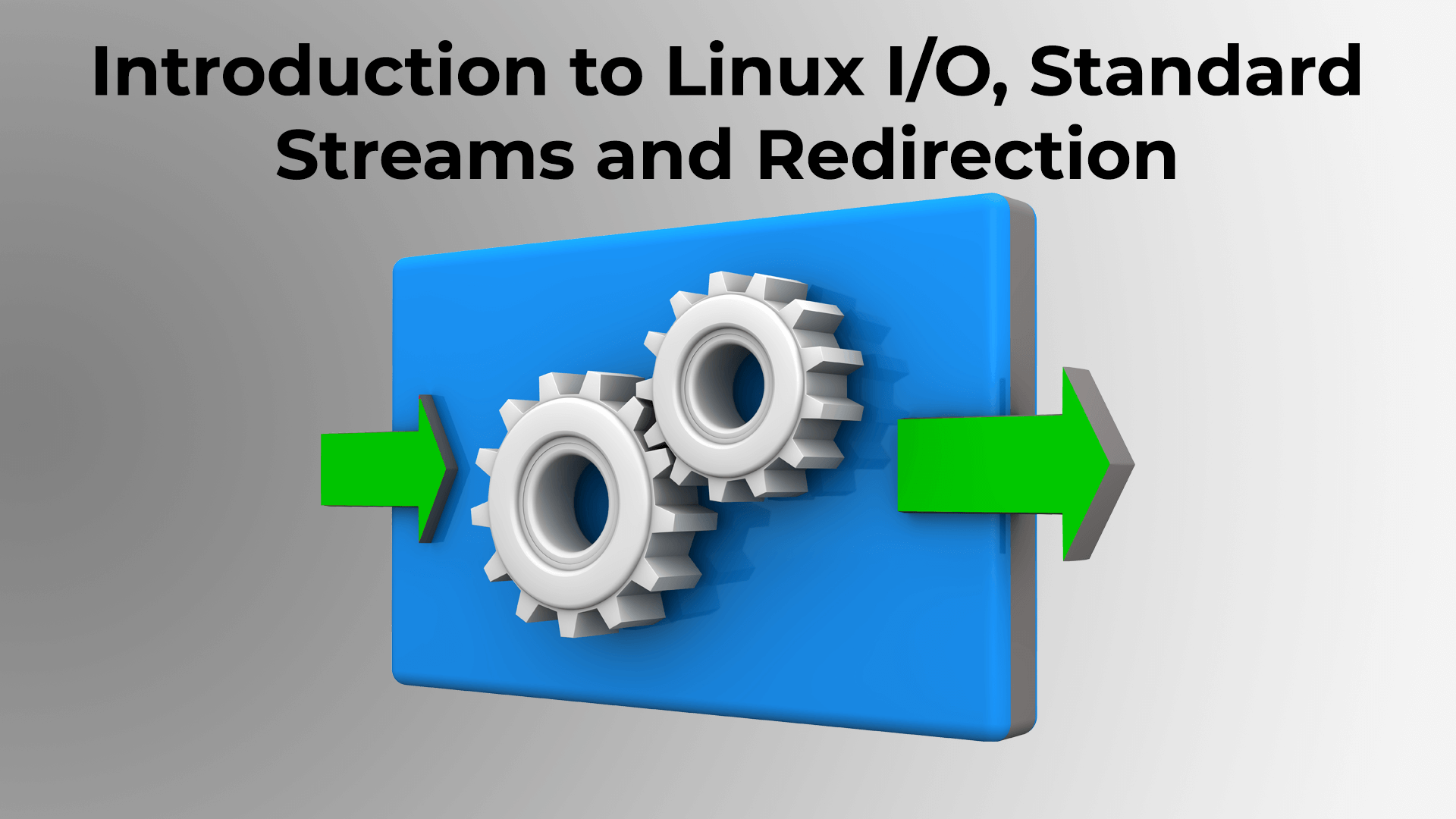 Linux IO, Standard Streams, and Redirection. - Putorius