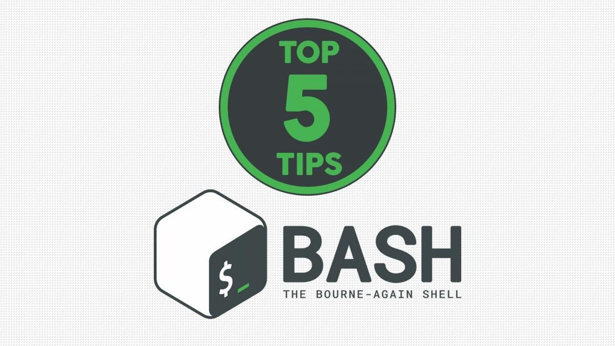 Top 5 Bash Tips and Tricks for Beginners