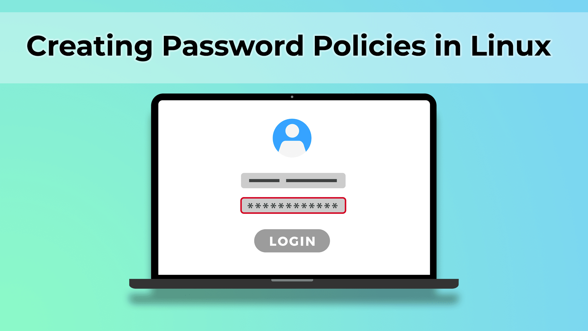 Creating a Password Policy in Linux - Putorius