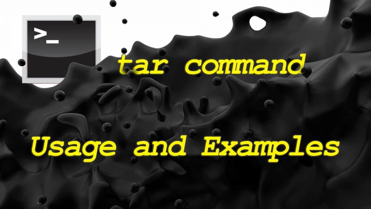 tar Command – Working with File Archives in Linux