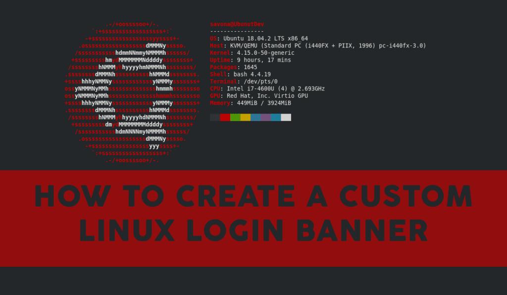 Create a Custom MOTD or Login Banner in Linux - Putorius