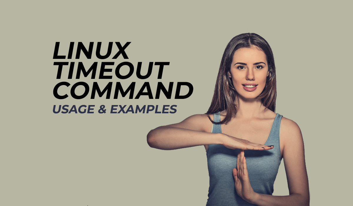 Timeout Command – Stop Command After X Seconds