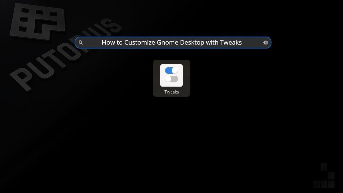 Customize Gnome 3 with the Gnome Tweak Tool A.K.A. Tweaks