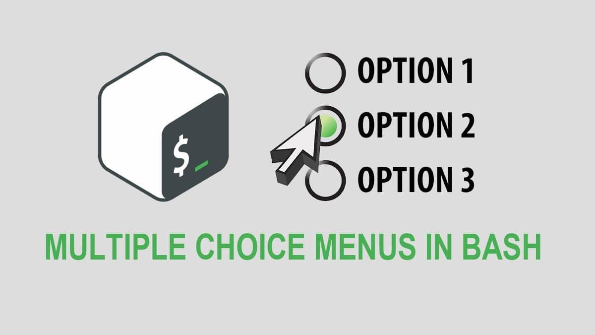 How to Create a Multiple Choice Menu in Bash Scripts