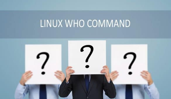 Linux Who Command with Examples