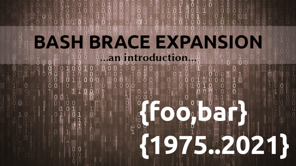 An Introduction to Bash Brace Expansion
