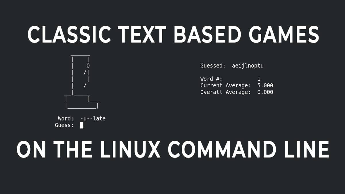 Linux Gaming Old School – Terminal Based Games on Linux