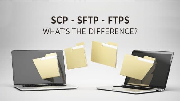 SFTP vs FTPS vs SCP