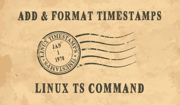 Linux ts Command - Add and Format Timestamps